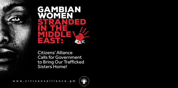 Gambian Women Stranded in The Middle East: Citizens' Alliance Calls for Government to Bring Our Trafficked Sisters Home!